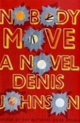 Denis Johnson goes to town with Camel, Camaros and musical peeing.