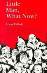 As Nazism rose, novelist Hans Fallada focused on Germany's hard times.