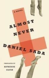A garden of sexual delights from the late Mexican novelist Daniel Sada.