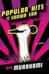 Ryu Murakami's Popular Hits of the Showa Era