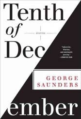 "George Saunders shoots the moon in ""Tenth of December"""