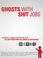Ghosts With Shit Jobs: Turning the outsourcing paradigm upside down makes for subversive science fiction.