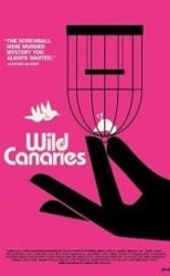 Wild Canaries: Laurence Michael Levin's screwball comedy is neither screwy nor particularly funny.