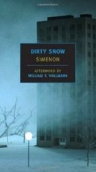 Dirty Snow, Georges Simenon's novel of occupied France, revels in the squalor that stands for collaboration.