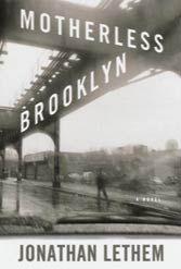 Jonathan Lethem, Brooklyn, Tourette's