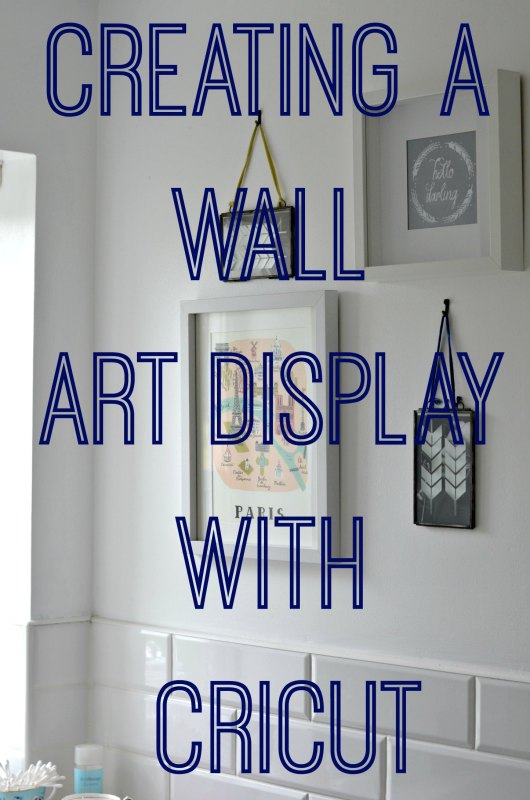Creating a wall art display, or wall gallery with a cricut. Easy, and budget friendly