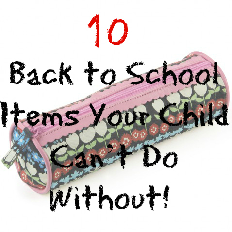 back to school items you child can't do without