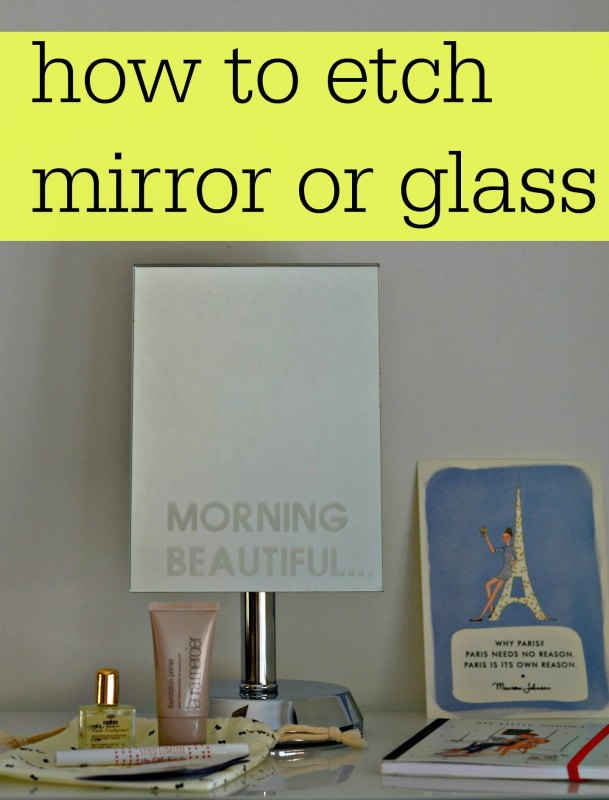 how to etch mirror or glass