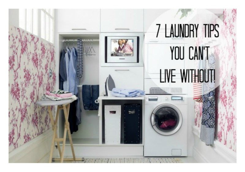 7 Laundry tips you can't live without