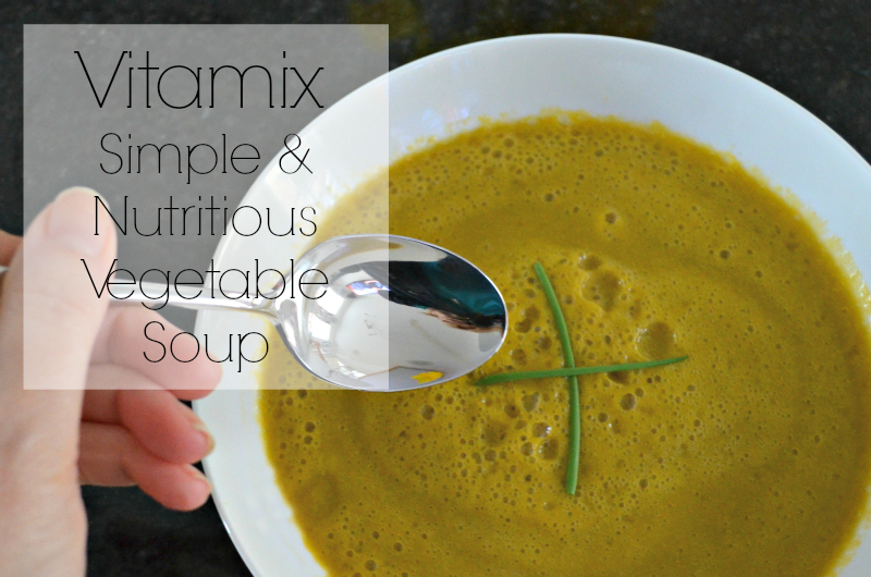 vitamix recipe for vegetable soup
