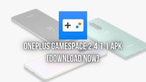 OnePlus Game Space New Update: OnePlus GameSpace 2.4.1.1 Apk [Download Now] - The Android Rush