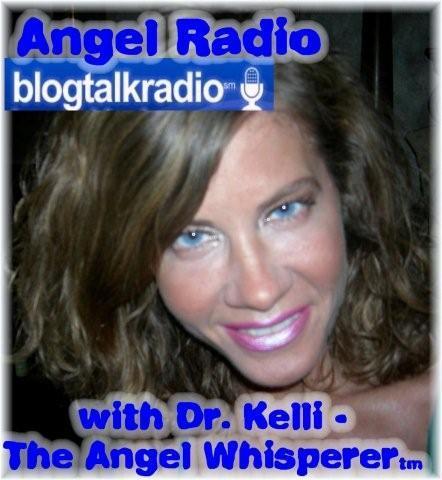 Angel Radio with Dr. Kelli
