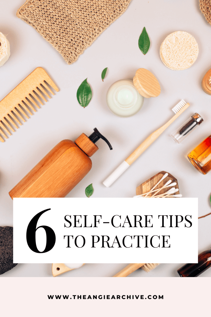 6 Self-Care Tips to Practice