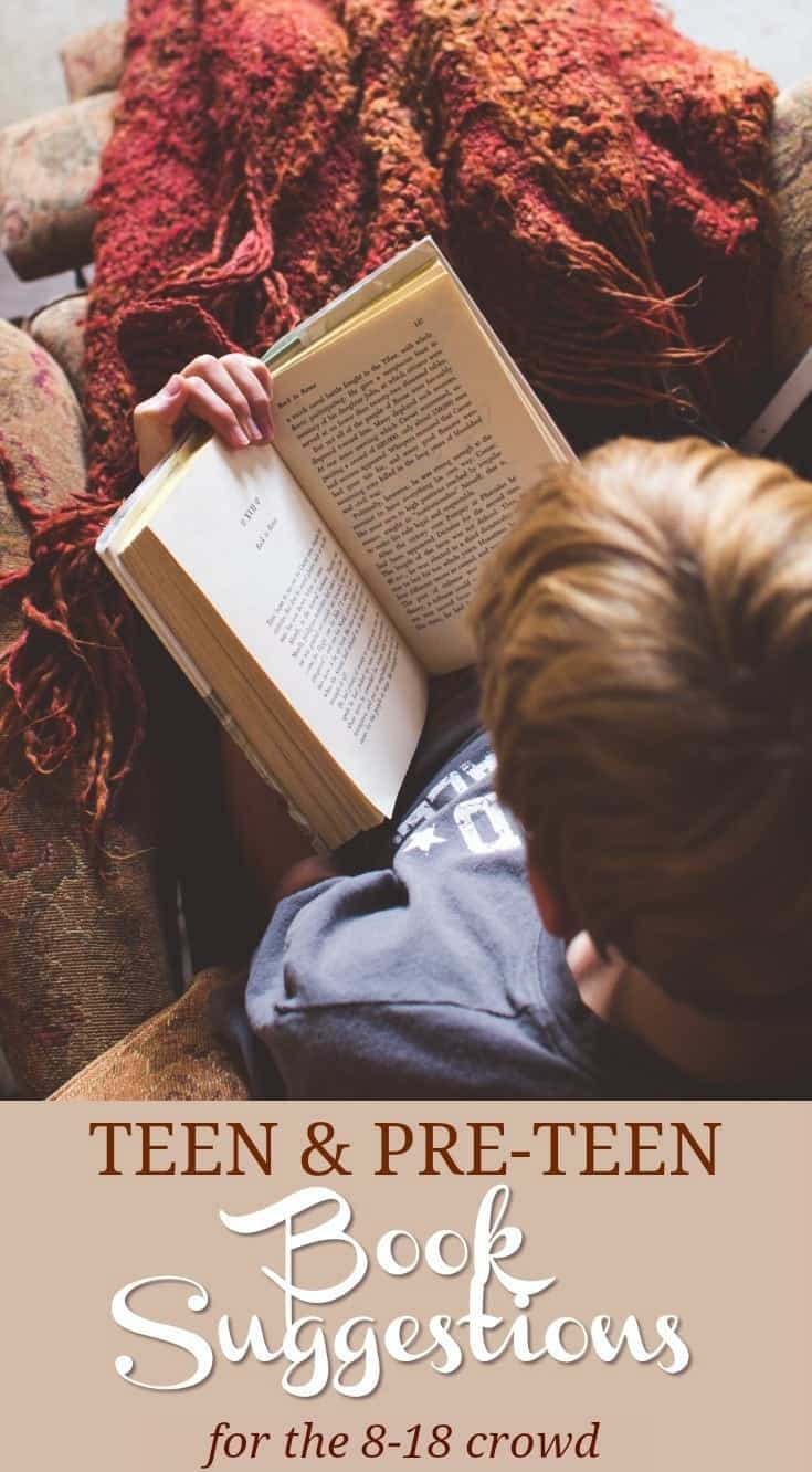 Great Book Suggestions for Teens & Pre-Teen Boys (and girls) Ages 8-18