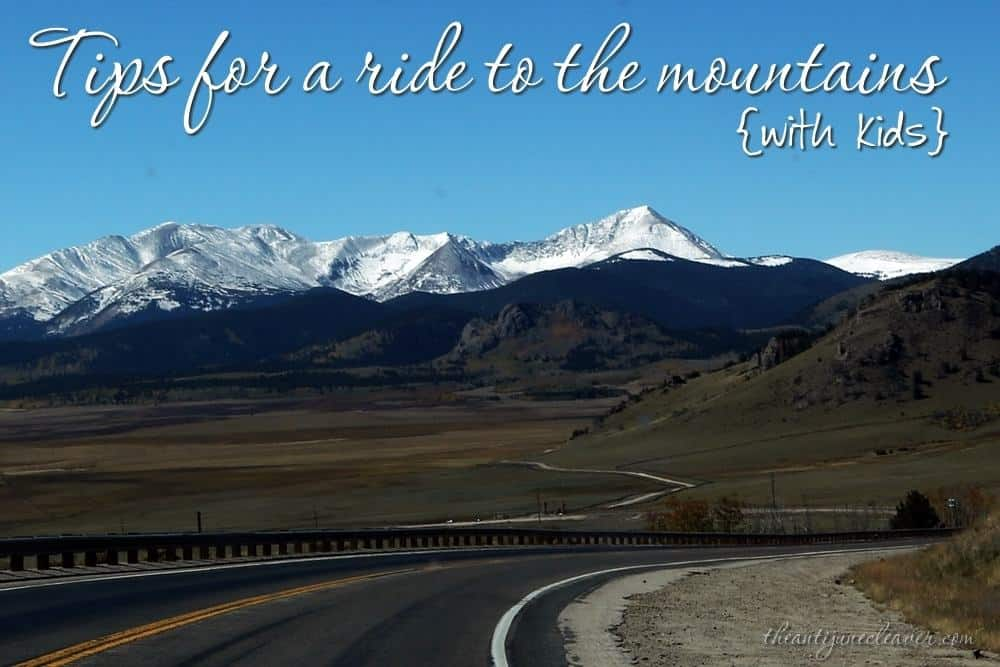 Tips for a ride to the mountains with kids #travel