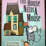 This House Needs a Mouse by C. Jeffrey Nunnally {Children's Book Review}