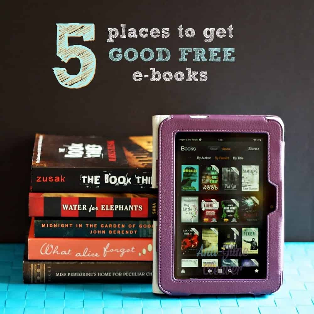 My 5 favorite places to get GOOD free and deeply discounted ebooks