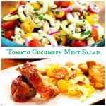 Cucumber Tomato Mint salad - my favorite summer grilling side dish recipe #ArtofGrilling AD