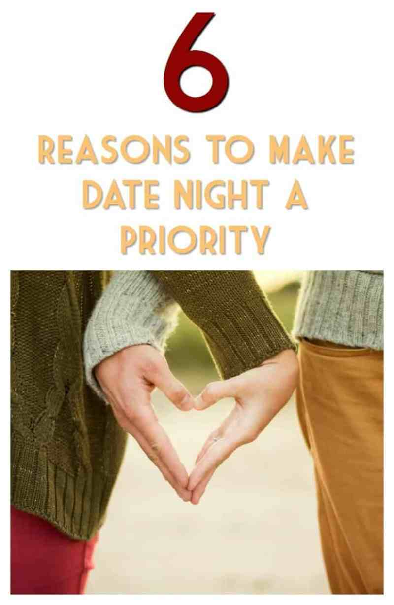 6 Reasons to Make Date Night a Priority
