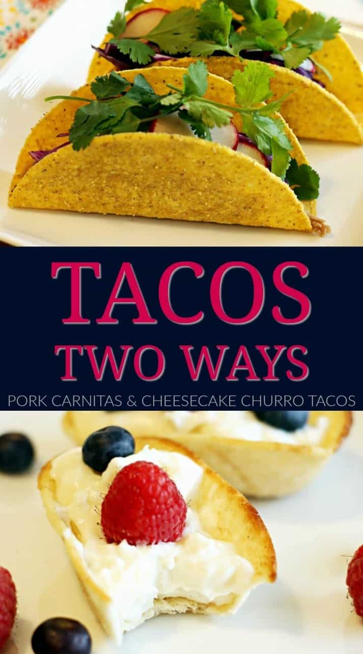 Tacos Two Ways: Pork Carnitas & Cheesecake Churro Dessert Tacos #OEPBigGame @walmart AD