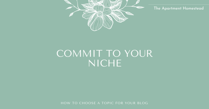 Commit to your blogging niche