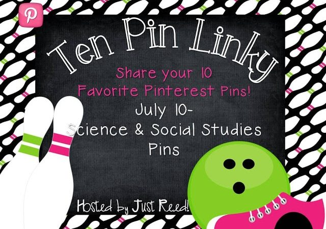 Ten Pin Linky Party- Science and Social Studies