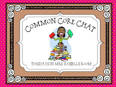 Guest Blog Post- Common Core Chat with Mrs. Russel