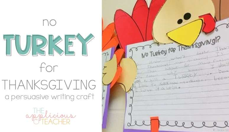 Thanksgiving Writing: No Turkey for Thanksgiving Persuasive Writing Activity