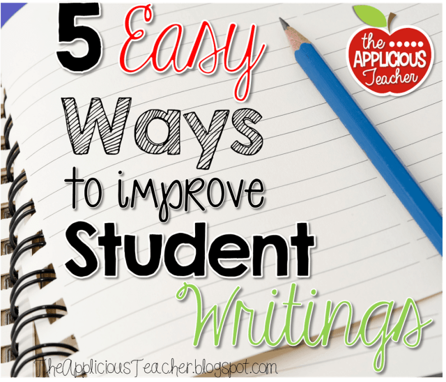 5 Easy Ways to improve student writings