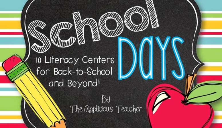 Back to School Literacy Centers- From the Beginning of the Year to Beyond!
