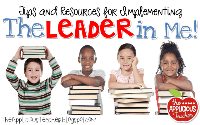 The Leader in Me resources, ideas, posters, FREEBIES