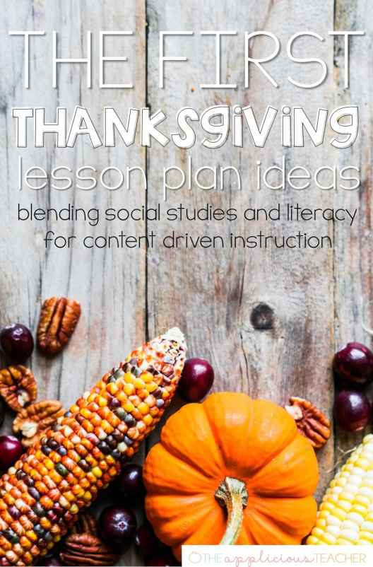 The First Thanksgiving Lesson Plan ideas- Love how this post helps blend social studies with reading and writing! Theapplicousteacher.com