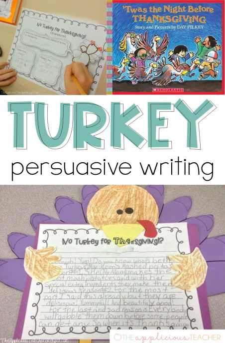 Turkey persuasive writing- love this idea for around thanksgiving! Theapplicousteacher.com