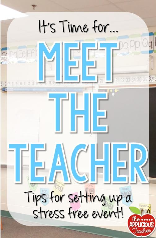 Meet the Teacher- This post takes you step-by-step for setting up for Meet the Teacher-TheAppliciousTeacher.com