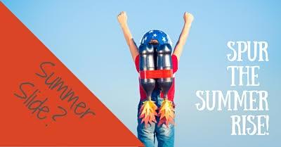 No More Summer Slide: Spur the Summer Rise!