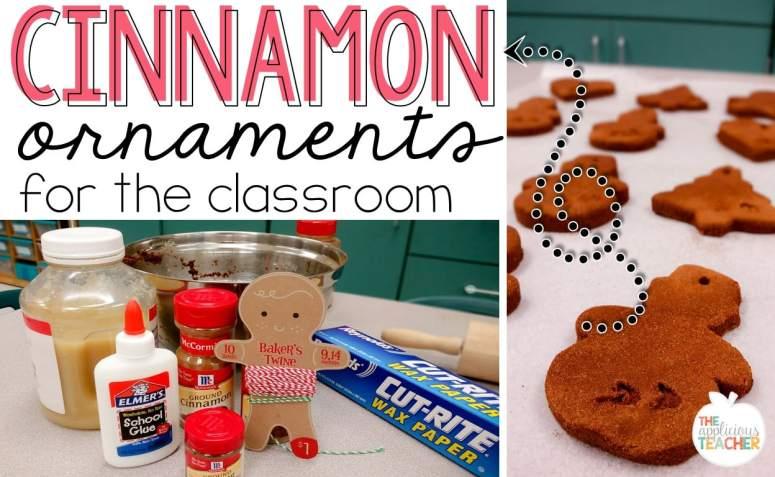 Cinnamon ornaments for the classroom