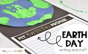 My Earth Day Promise Writing and Craft