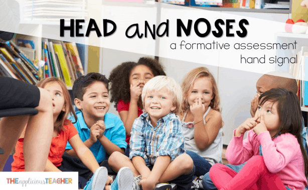 use heads and noses to spot check your students understanding quickly (and quietly!)