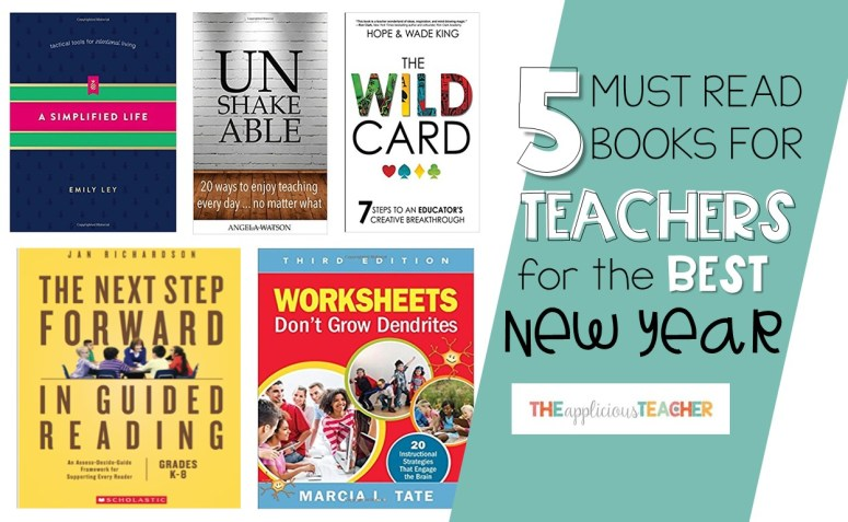 5 Must Reads for Teachers for the Best New Year!