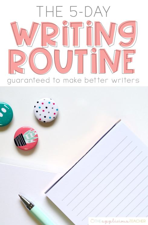 The EASY 5 Day Writing Routine that is guaranteed to produce better writers! Includes a free writing lesson plan template TheAppliciousTeacher.com