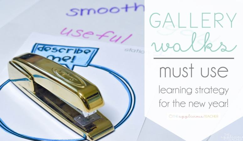 Gallery Walks: An Easy Get Up and Go Strategy to Try in the New Year!