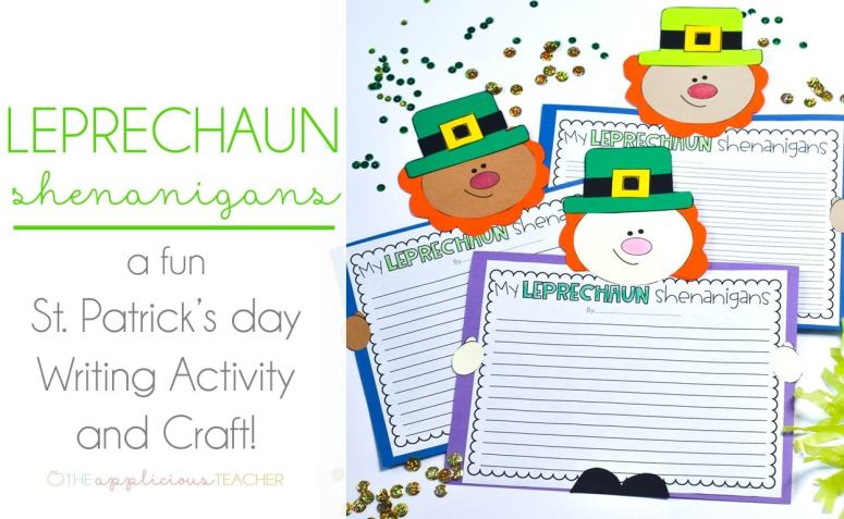 St Patrick's Day Activity: My Leprechaun Writing Shenanigans TheAppliciousTeacher.com