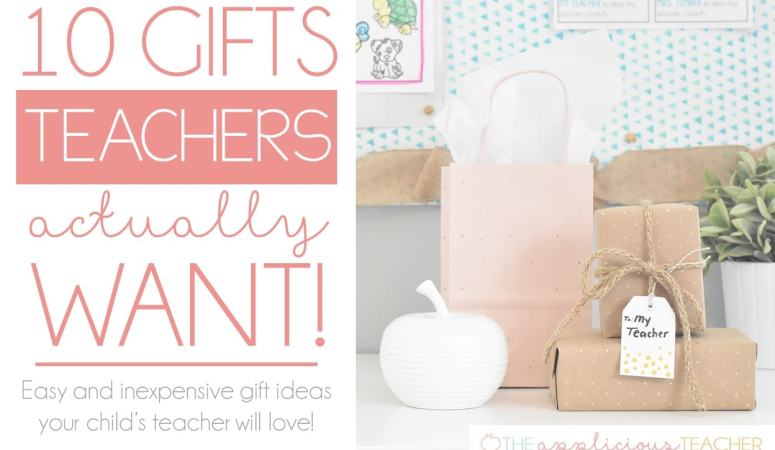 Teacher Gift Guide: 10 Teacher Gifts Teachers Want