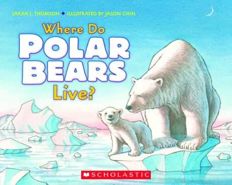 Where Do Polar Bears Live? Must Read Book for January