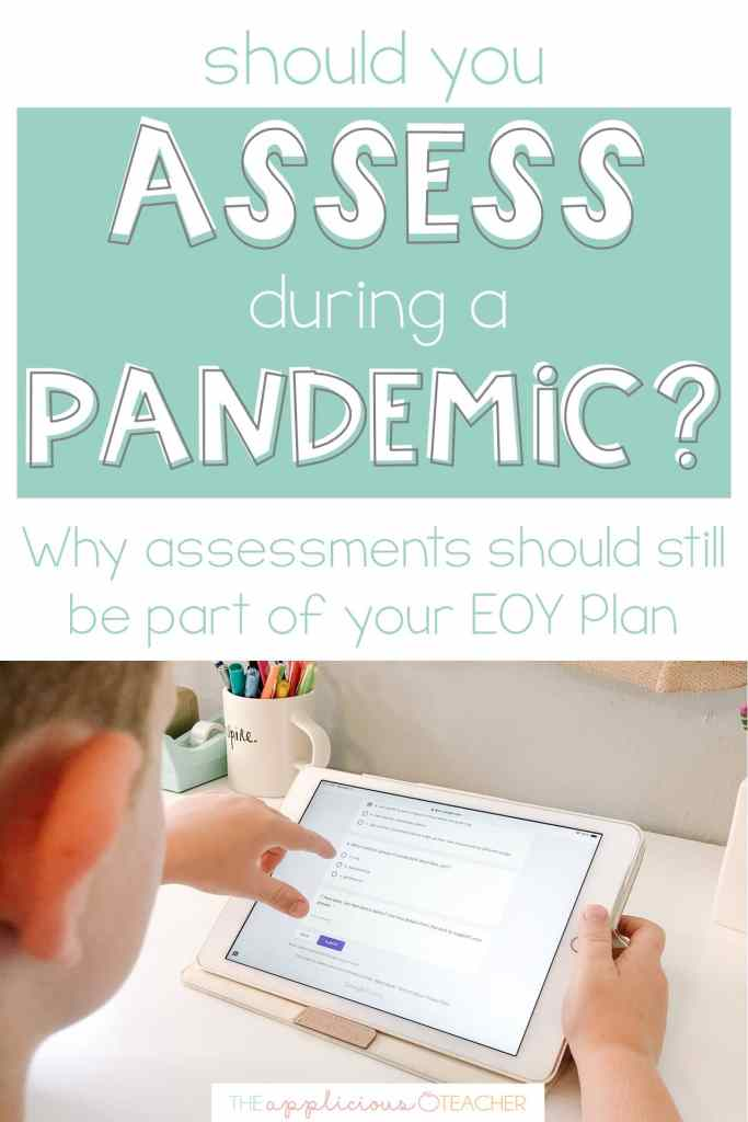 Assessing During A Pandemic?