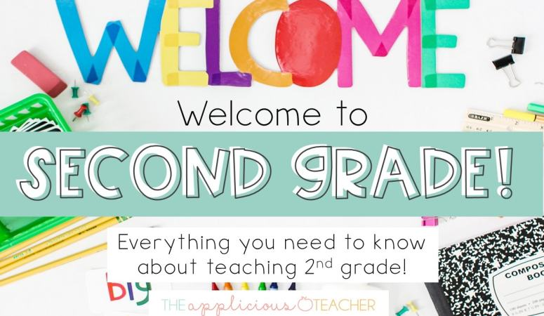 Welcome to 2nd Grade: The Teacher's Guide