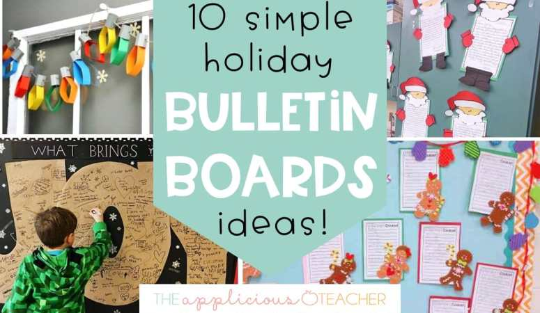 10 Holiday Bulletin Board Ideas for Your Classroom