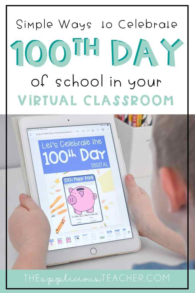 100th day of school activities for your virutal classroom