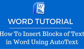 How To Insert Blocks of Text in Word Using AutoText