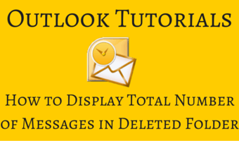 How to Display Total Number of Messages in Deleted Folder in Outlook